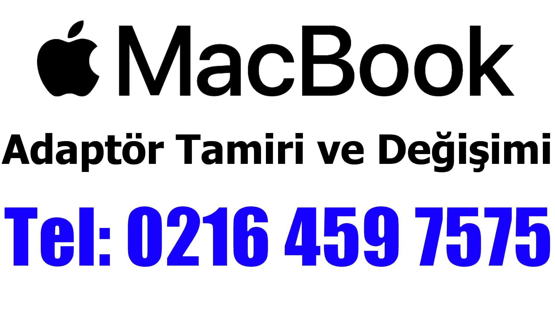 Macbook Adaptör Tamiri ve Değişimi
