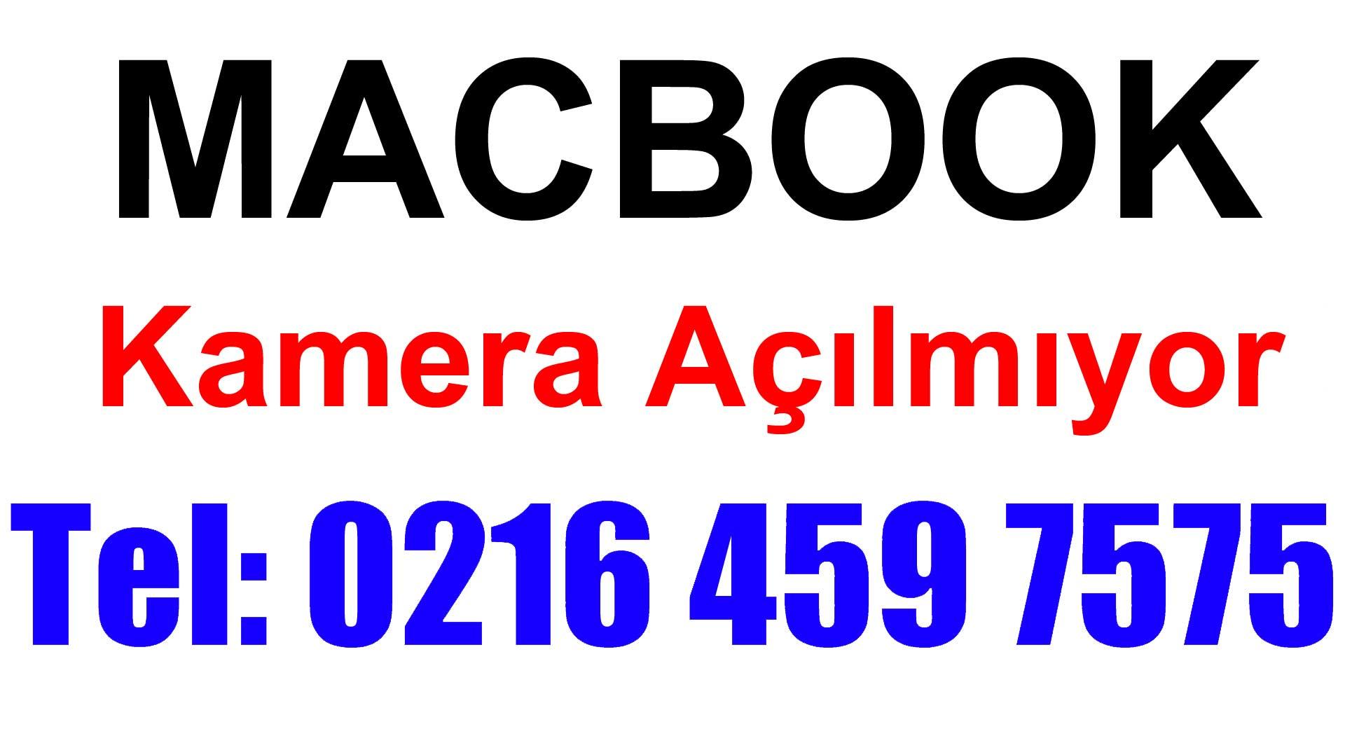 Macbook Kamera Açılmıyor