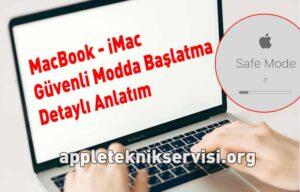 imac güvenli modda nasıl başlatılır, macbook güvenli mod açma